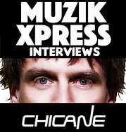 Musikxpress Interviews Chicane